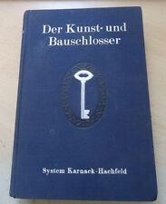 Kunstschmiede Kunstschlosser Schlosser Schmied Werkzeug Amboss Bauschlosser RAR
