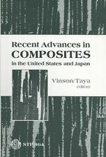 Recent Advances in Composites in the United States and Japan (Astm Special