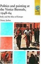 Politics and painting at the Venice Biennale, 1948-64: Italy and the Idea of Eur
