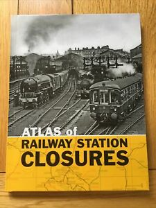 Atlas of Railway Station Closures Book