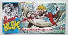 IL GRANDE BLEK striscia Serie III n° 20 Dardo 1995 La Legenda del Galeone