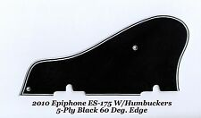 ES-175 2010 5-Ply Black Pickguard & Bracket W/60 bevel for Epiphone Project NEW
