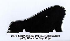 ES-175 2010 5-Ply Black Pickguard W/60 Deg Edge for Epiphone Guitar Project NEW