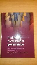Rethinking Professional Governance: International D - Ex Library Book, very good