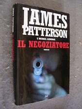 JAMES PATTERSON-MICHAEL LEDWIGE - IL NEGOZIATORE - MONDOLIBRI- 2011  -LIB63