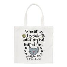 Sometimes I Wonder What My Cat nommé moi petit sac sac- drôle épaule