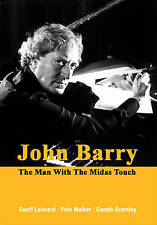 John Barry: The Man with the Midas Touch, Geoff Leonard, Pete Walker, Gareth Bra