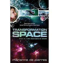 """VERY GOOD"" Transformation Space: Book Four of the Sentients of Orion, de Pierre"