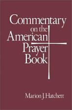 Commentary on the American Prayer Book by Marion J. Hatchett (1995, Paperback)