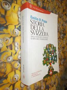 EMILIO R. PAPA STORIA DELLA SVIZZERA BOMPIANI STORIA PAPERBACK 2004 ED. RIVEDUTA