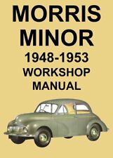 MORRIS MINOR WORKSHOP MANUAL: 1948-1953