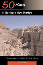 USED (VG) Explorer's Guide 50 Hikes in Northern New Mexico: From Chaco Canyon to