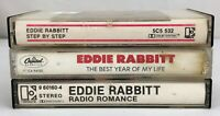 Lot of 3 EDDIE RABBIT Cassette Tapes ~ Step by Step, Radio Romance, Best Year