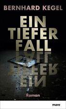 Bernhard Kegel - Ein tiefer Fall /4
