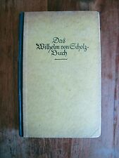 Antik Das Wilhelm von Scholz Buch Eine Auswahl seiner Werke 1924