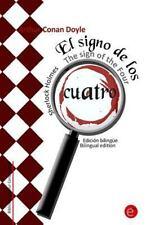 Colección Clásicos Bilingües: El Signo de Los Cuatro/the Sign of the Four :...
