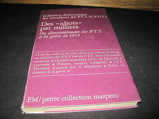 """MASPERO 156/ PTT/ Des """"idiots"""" par milliers"""