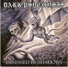 DARK PSYCHOSIS - Obsessed By Shadows (CD 2004)
