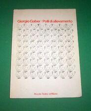 Teatro - Piccolo Milano G. Gaber - Polli d'allevamento - 1^ ed. 1978
