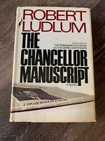 The Chancellor Manuscript by Robert Ludlum - 1977 FIRST EDITION - Near Fine