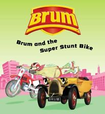 Brum and the Super Stunt Bike-Alan Dapre