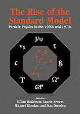 The Rise of the Standard Model: A History of Particle Physics from-ExLibrary