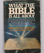 What the Bible Is All About by Henrietta C. Mears (1984, Paperback)