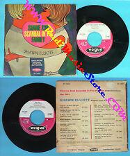 LP 45 7'' SHAWN ELLIOTT Shame and scandal in the family My girl no cd mc dvd