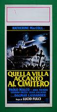 L43 LOCANDINA  QUELLA VILLA ACCANTO AL CIMITERO LUCIO FULCI KATHERINE