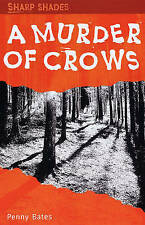 A Murder of Crows (Sharp Shades), Penny Bates, New Book