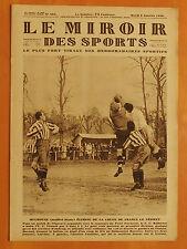 Le Miroir des Sports N° 464 du 8/1/1929-F.C. Mulhouse-U.S. Vésinet 3-1