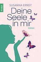 Deine Seele in mir: Roman von Ernst, Susanna   Buch   Zustand gut