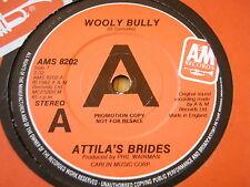 "ATTILA'S BRIDES - WOOLY BULLY   7"" VINYL PROMO"