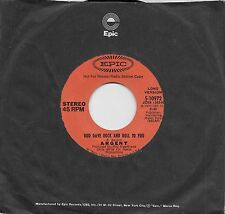 ARGENT God Gave Rock And Roll To You  rare promo 45 from 1973  THE ZOMBIES