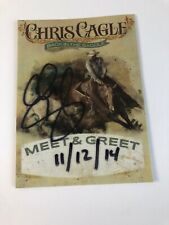Rare Chris Cagle 2014 Autographed Meet&Greet Pass