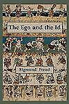 The Ego and the Id - First Edition Text by Sigmund Freud (2011, Paperback)