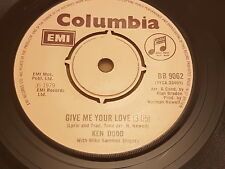 """Ken Dodd With Mike Sammes Singers, Give Me Your Love, 1979, DB 9062, Vinyl, 7"""","""