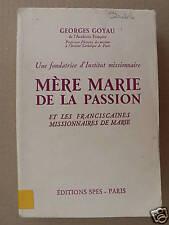Mère Marie de la Passion G. Goyau / MISSIONS /SPES 1935
