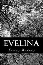 Evelina by Fanny Burney (2012, Paperback)