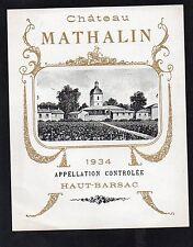 HAUT BARSAC VIEILLE ETIQUETTE CHATEAU MATHALIN 1934 §06/09§