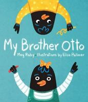 My Brother Otto - An Autism Awareness Book by Raby, Meg in Used - Like New