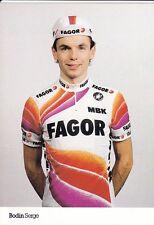 CYCLISME carte cycliste BODIN SERGE équipe FAGOR MBK 1989