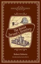 Das Haus Diener der Directory: einen Monitor für private Familien (American Antiquar
