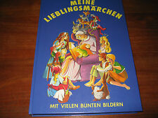 (E1010) ALTES KINDERBUCH MEINE LIEBLINGSMÄRCHEN FELICITAS KUHN TOSA VERLAG 1990