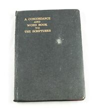 A concordance And Word Book To The Scriptures 1907 Alphabetical  l6b34