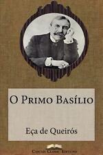 Grandes Clássicos Luso-Brasileiros: O Primo Basilio by Jose Maria de Eça de...