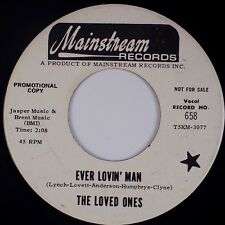 """THE LOVED ONES: Ever Lovin Man US Mainstream Psych Garage Promo 7"""" 45 NM- MP3"""