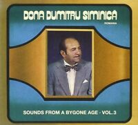 DONA DUMITRU SIMINICA - SOUNDS FROM A BYGONE AGE 3  CD NEW+