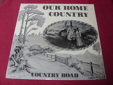Country Road:  Our Home Country LP  1975 A1/B1   UK Tank records BSS110  EX+
