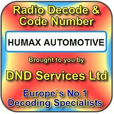 Humax Automotive Radio Code Decode Unlock Service by Serial Number
